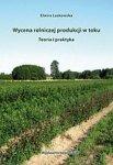 Wycena rolniczej produkcji w toku Teoria i praktyka