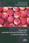 Przydatność podkładki karłowej PUMISELECT w uprawie brzoskwiń