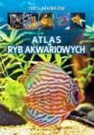 Atlas ryb akwariowych Ponad 750 gatunków ryb