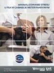 Minimalizowanie stresu u psa w gabinecie weterynaryjnym (DVD Video)