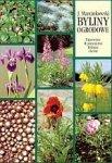 Byliny ogrodowe Produkcja i zastosowanie