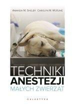 Techniki anestezji małych zwierząt