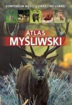 Atlas myśliwski Kompendium wiedzy o zwierzynie łownej