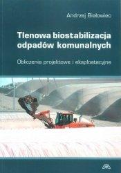 Tlenowa biostabilizacja odpadów komunalnych