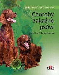 Choroby zakaźne psów Praktyczny przewodnik