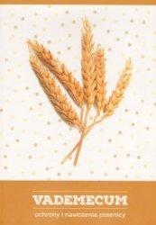 Vademecum ochrony i nawożenia pszenicy