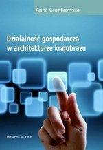 Działalność gospodarcza w architekturze krajobrazu