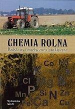 Chemia rolna Podstawy teoretyczne i praktyczne