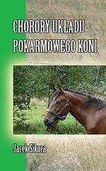 Choroby układu pokarmowego koni