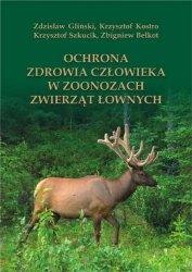 Ochrona zdrowia człowieka w zoonozach zwierząt łownych