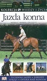 Jazda konna Techniki jazdy zawody sprzęt opieka nad koniem