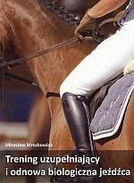 Trening uzupełniający i odnowa biologiczna jeźdźca