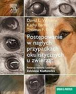 Postępowanie w nagłych przypadkach okulistycznych u zwierząt