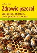 Zdrowie pszczół Zapobieganie chorobom ich rozpoznawanie i leczenie