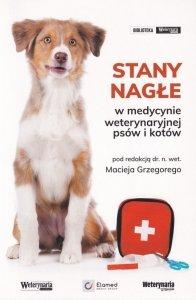 Stany nagłe w medycynie weterynaryjnej psów i kotów