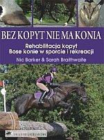 Bez kopyt nie ma konia Rehabilitacja kopyt