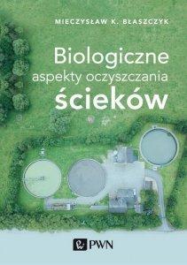 Biologiczne aspekty oczyszczania ścieków