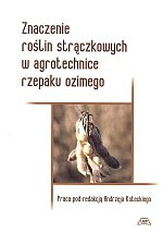 Znaczenie roślin strączkowych w agrotechnice rzepaku ozimego