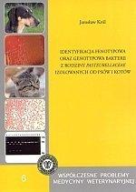 Identyfikacja fenotypowa oraz genotypowa bakterii z rodziny Pasteurellaceae izolowanych od psów i kotów