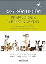 Rasy psów i kotów przewodnik weterynaryjny