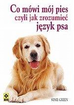 Co mówi mój pies czyli jak zrozumieć język psa