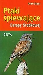 Ptaki śpiewające Europy Środkowej