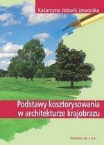 Podstawy kosztorysowania w architekturze krajobrazu