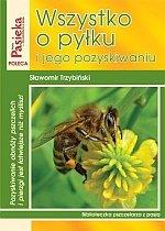 Wszystko o pyłku i jego pozyskiwaniu