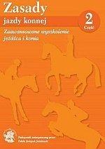 Zasady Jazdy Konnej część 2 Zaawansowane wyszkolenie konia i jeźdźca