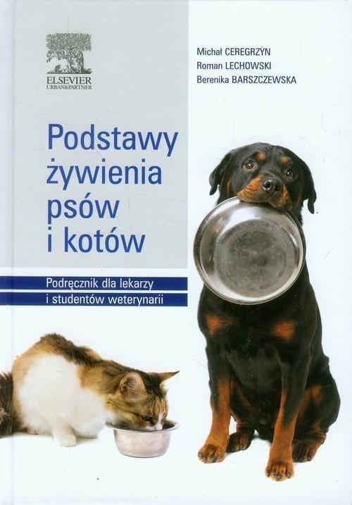 Podstawy żywienia psów i kotów Podręcznik dla leka