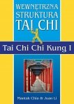 Wewnętrzna struktura Tai Chi Chi Kung I