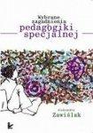 Wybrane zagadnienia z pedagogiki specjalnej