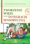 Tworzenie więzi poprzez integrację sensoryczną