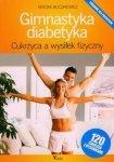 Gimnastyka diabetyka Cukrzyca a wysiłek fizyczny