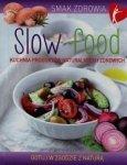 Slow food Kuchnia produktów naturalnych i zdrowych