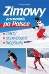 Zimowy przewodnik po Polsce