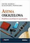 Astma oskrzelowa Perspektywa psychologiczno-egzystencjalna