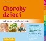 Choroby dzieci Jak poznać co dolega dziecku