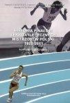 Historia finałów lekkoatletycznych Mistrzostw Polski 1922-2011