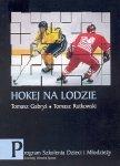 Hokej na lodzie Program szkolenia dzieci i młodzieży