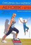 Aerobik i step Ćwiczenia dla każdego
