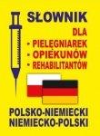 Słownik dla pielęgniarek opiekunów rehabilitantów polsko niemiecki  niemiecko polski
