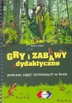 Gry i zabawy dydaktyczne podczas zajęć terenowych w lesie