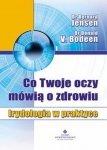 Co Twoje oczy mówią o zdrowiu Irydologia w praktyce