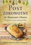 Post zdrowotny Św Hildegardy z Bingen Potrawy i plany dietetyczne