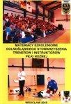 Materiały szkoleniowe Dolnośląskiego Stowarzyszenia Trenerów i Instruktorów Piłki Nożnej