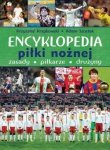 Encyklopedia piłki nożnej Fakty osiągnięcia największe gwiazdy