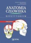 Anatomia człowieka. Repetytorium Ćwiczenia