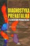 Diagnostyka prenatalna z elementami perinatologii