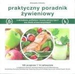 Praktyczny poradnik żywieniowy w odchudzaniu oraz profilaktyce